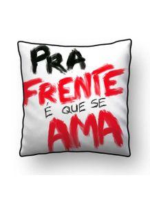 ALMOFADA---PRA-FRENTE-E-QUE-SE-AMA