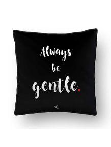 ALMOFADA---ALWAYS-BE-GENTLE