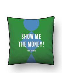 ALMOFADA---SHOW-ME-THE-MONEY---JM