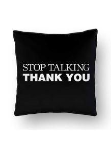 ALMOFADA---STOP-TALKING-THANK-YOU
