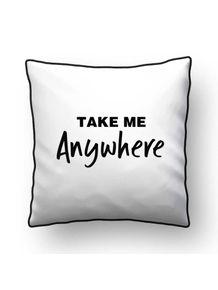 ALMOFADA---TAKE-ME-ANYWHERE