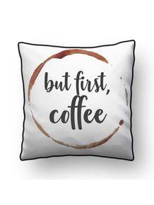 ALMOFADA---BUT-FIRST-COFFEE