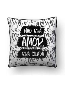 ALMOFADA---NAO-ERA-AMOR-ERA-CILADA-2