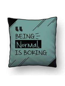 ALMOFADA---NORMAL-IS-BORING