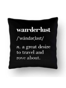 ALMOFADA---WANDERLUST--N.--A-GREAT-DESIRE-TO-TRAVEL-AND-ROVE-ABOUT