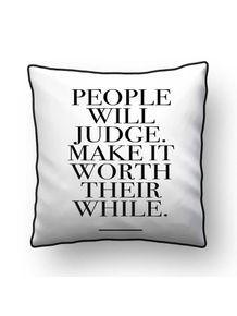 ALMOFADA---PEOPLE-WILL-JUDGE---MOTIVACIONAL