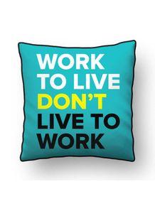 ALMOFADA---WORK-TO-LIVE