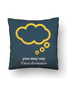 ALMOFADA---YOU-MAY-SAY-IM-A-DREAMER