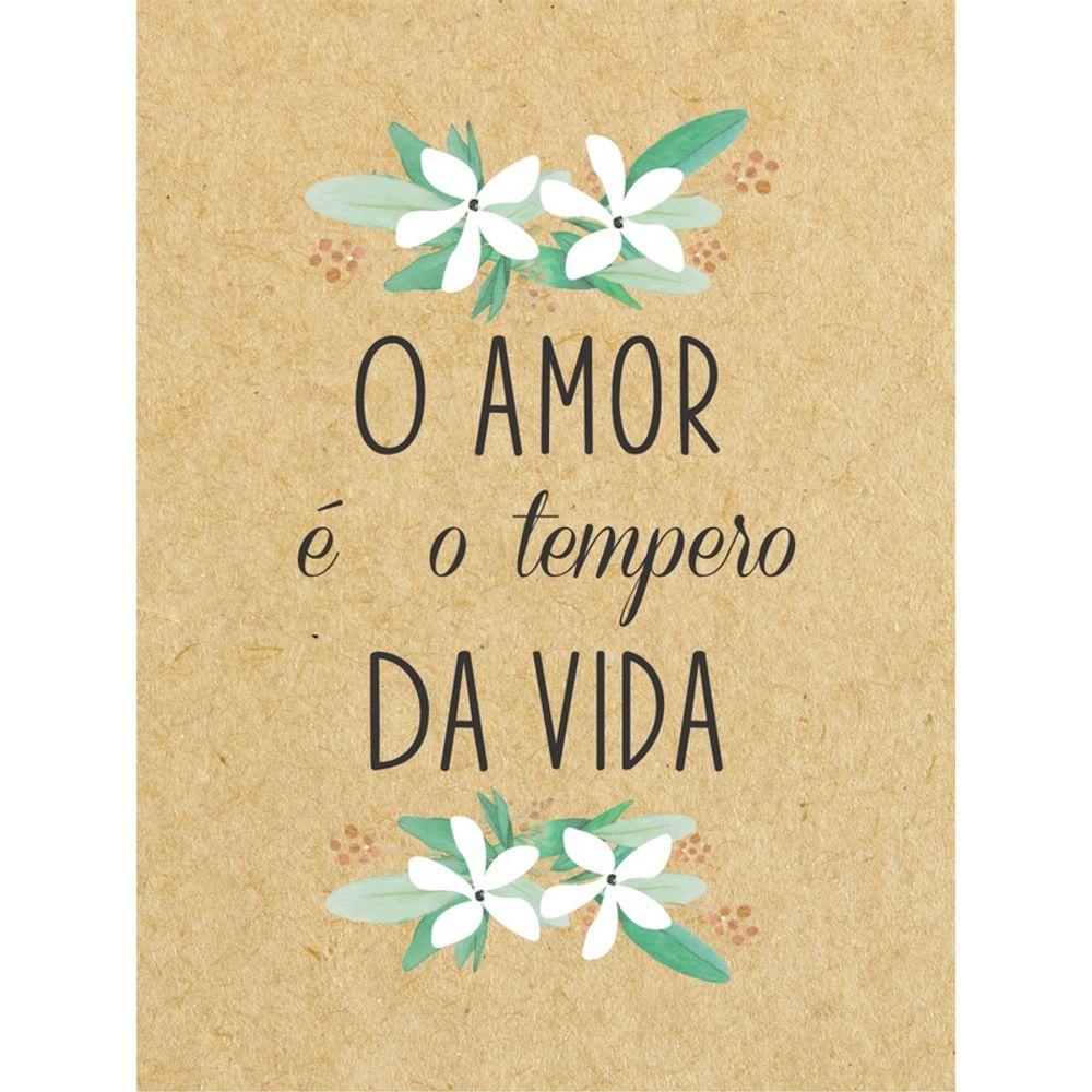 O tempero da vida é o amor que a gente possui