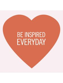 be-inspired-everyday-heart