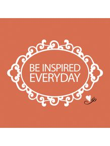 be-inspired-everyday
