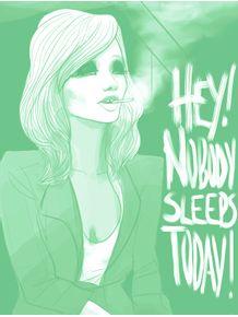 hey-nobody-sleeps-today