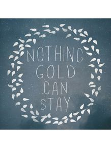 nothing-gold-can-stay-iii