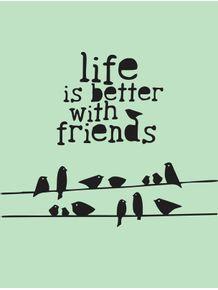 a-vida-e-melhor-com-amigos