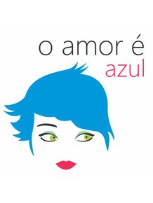 o-amor-e-azul