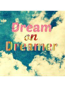 dream-on-dreamer