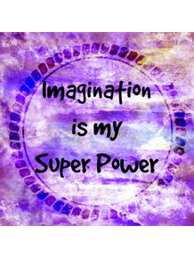 imagination-is-my-super-power