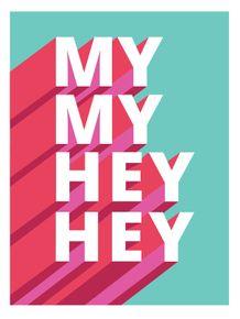 my-my-hey-hey-2