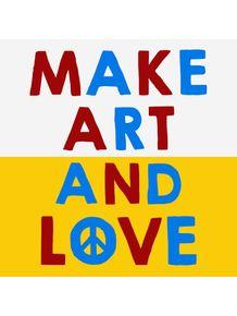 make-art-and-love