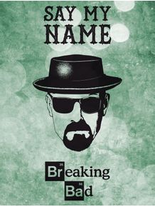 breaking-bad--say-my-name