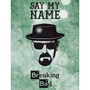 breaking-bad--say-my-name