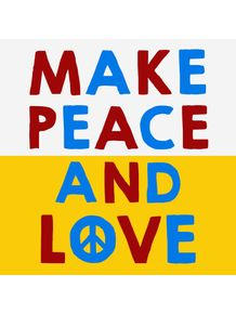 make-peace-and-love