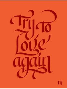 try-to-love-again