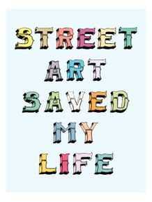 street-art-saved-my-life