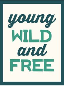 young-wild-and-free