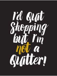 id-quit-shopping-black