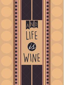 life-is-wine