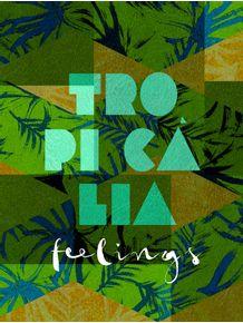 tropicalia-feelings