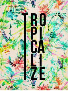 tropicalize
