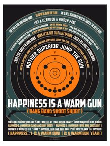 happiness-is-a-warm-gun--cartaz--letra
