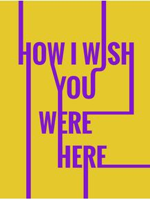 wish-you-are-were-here