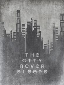 the-city-never-sleeps