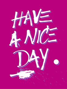 have-a-nice-day-rosa