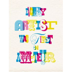 every-artist-was-an-amateur