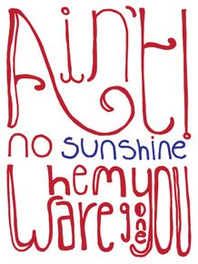aint-no-sunshine-when-you-are-gone