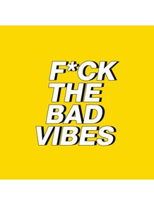 quadro-fck-the-bad-vibes