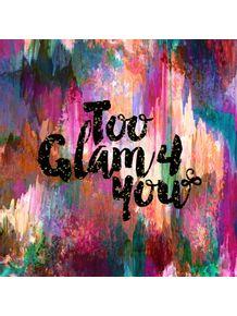 quadro-too-glam-4-you--2