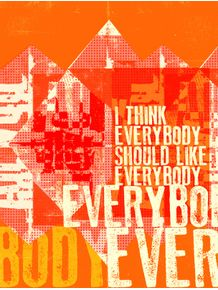 quadro-everybody-should-like-everybody