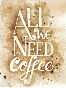 quadro-all-we-need-is-coffee-ii