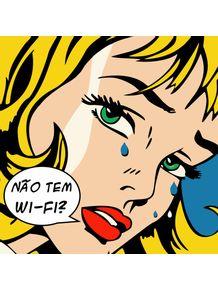 quadro-oh-nao-tem-wifi-v2-garota-retro