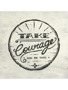 quadro-take-courage--light