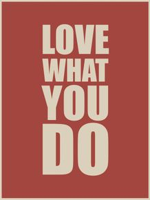quadro-love-what-you-do