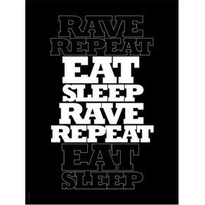quadro-eat-sleep-rave-repeat