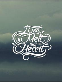 quadro-you-melt-my-heart