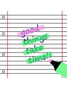 quadro-good-things-take-time