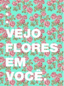 quadro-vejo-flores-em-voce-ii